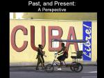 Cuba Past and Preaent; A perspective
